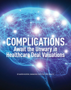 healthcare deal valuations
