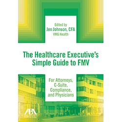 The Healthcare Executive's Simple Guide to Fair Market Value