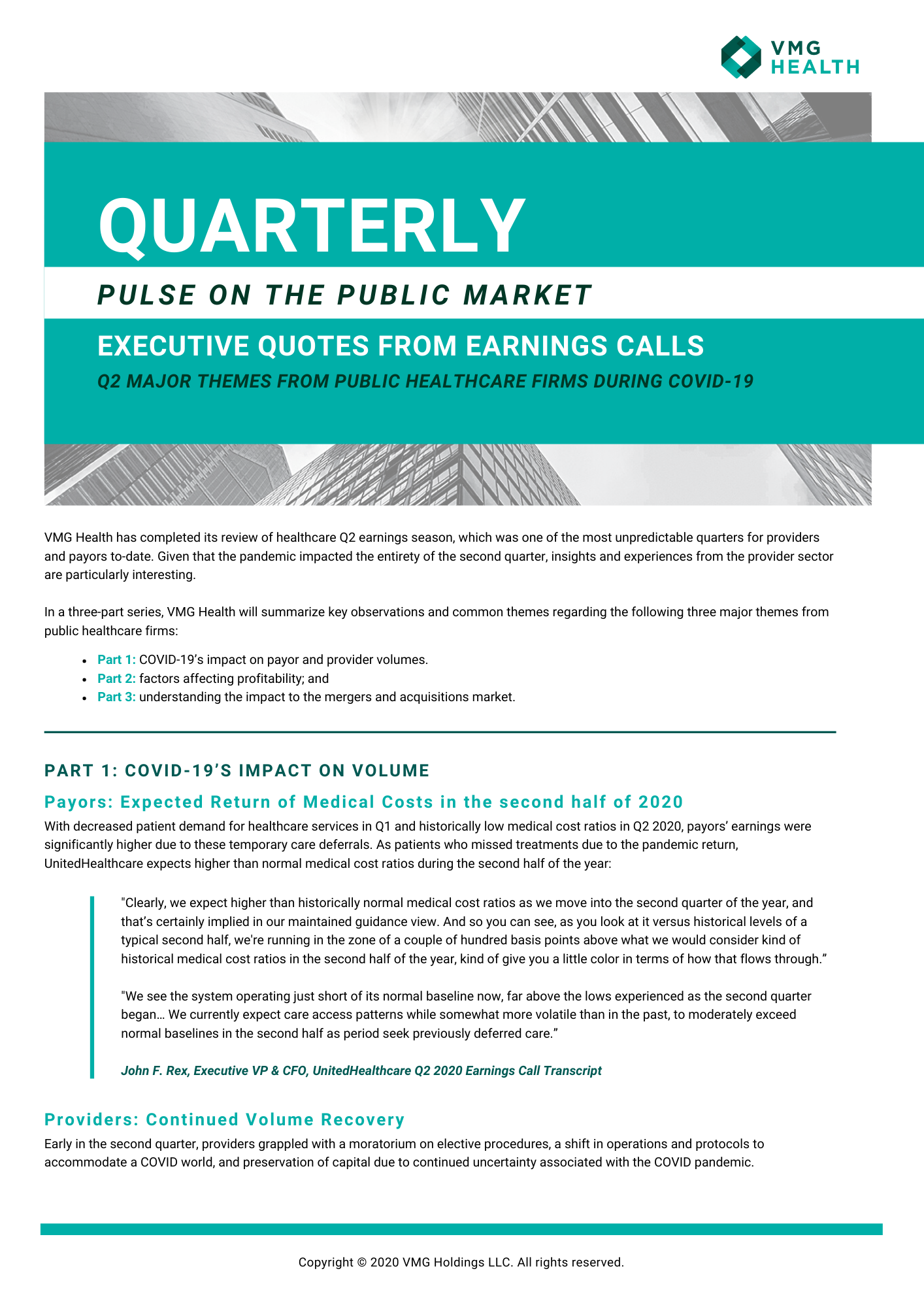 Q2 EXECUTIVE QUOTES FROM EARNINGS CALLS: 3 MAJOR THEMES FROM PUBLIC HEALTHCARE FIRMS DURING COVID-19
