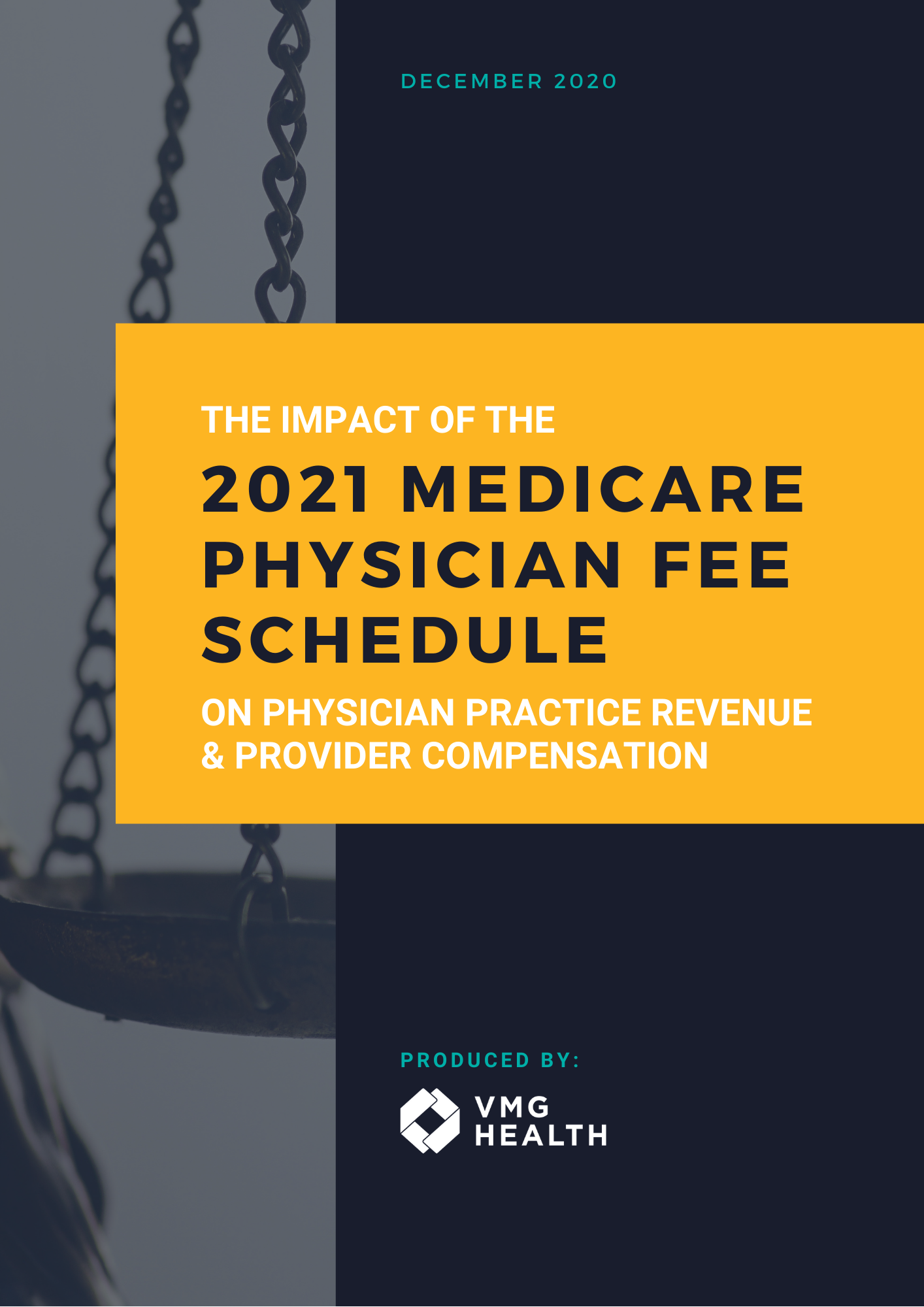 The Impact of the 2021 Medicare Physician Fee Schedule on Physician Practice Revenue and Provider Compensation
