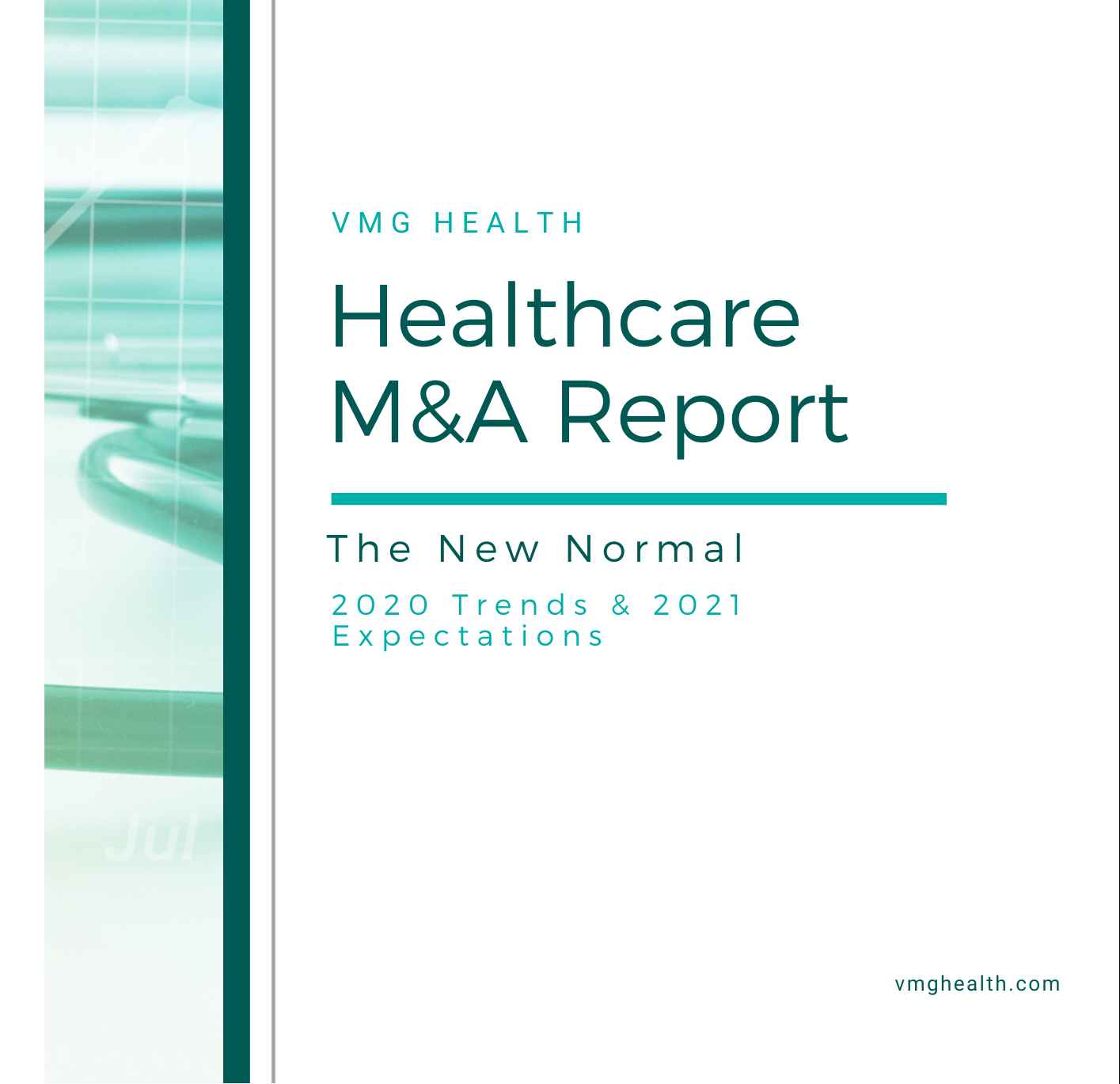 Healthcare M&A Report: The New Normal – 2020 Trends & 2021 Expectations